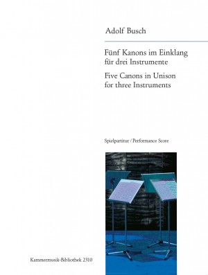 Adolf Busch: Five Canons in Harmony