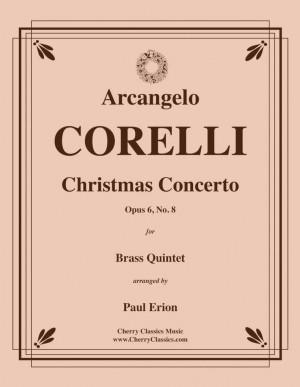 Arcangelo Corelli: Christmas Concerto Op. 6, No. 8 for Brass Quintet
