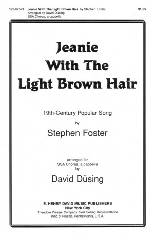 Stephen C. Foster: Jeanie With The Light Brown Hair