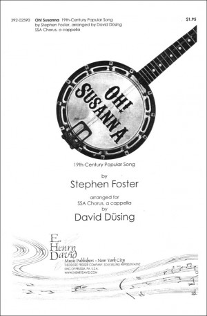 Stephen C. Foster: Oh! Susanna