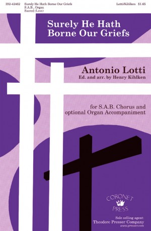 Antonio Lotti: Surely He Hath Borne Our Griefs