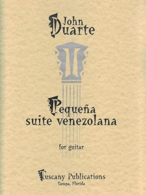 John William Duarte: Pequena Suite Venezolana