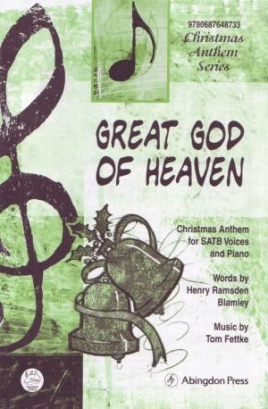 Tom Fettke: Great God Of Heaven