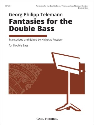 Georg Philipp Telemann: Fantasies For The Double Bass