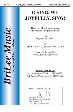 Christoph Willibald Gluck: O Sing, We Joyfully, Sing! From Iphigenie En