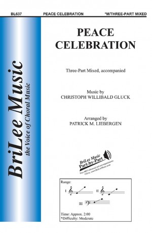 Christoph Willibald Gluck: Peace Celebration