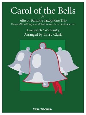 Carol of the Bells for Alto or Baritone Saxophone Trio