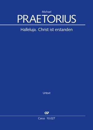 Praetorius, Michael: Halleluja. Christ ist erstanden