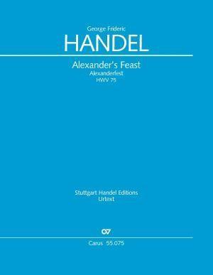 Händel: Alexander's Feast HWV 75