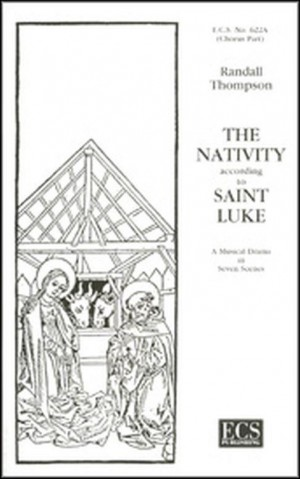 Randall Thompson: The Nativity According to St. Luke