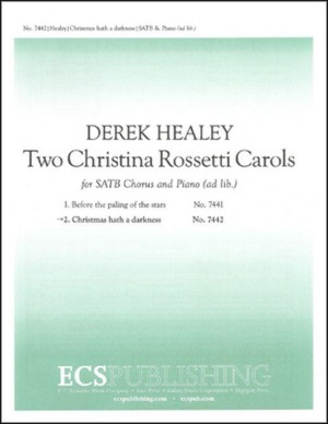 Derek Healey: Two Christina Rossetti Carols