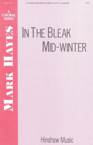 Mark Hayes: In The Bleak Mid-Winter