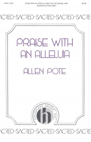Allen Pote: Praise With An Alleluia