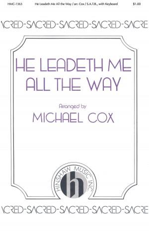 William B. Bradbury: He Leadeth Me All The Way