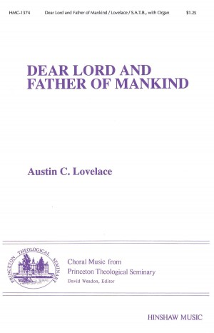 Austin C. Lovelace: Dear Lord And Father Of Mankind Product Image