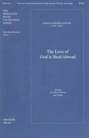 Johann Fr. Peter: The Love Of God Is Shed Abroad