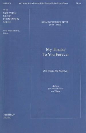 Johann Fr. Peter: My Thanks To You Forever (Ich Danke Dir Ewiglich)