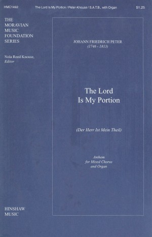 Johann Fr. Peter: The Lord Is My Portion (Der Herr Ist Mein Theil)