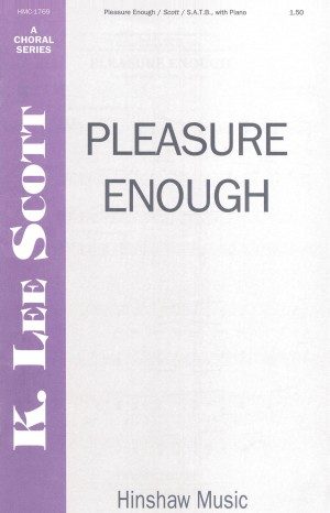 K. Lee Scott: Pleasure Enough