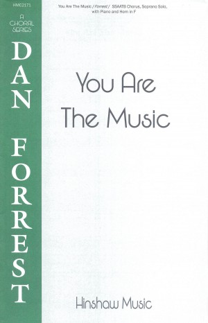 Dan Forrest: You Are The Music
