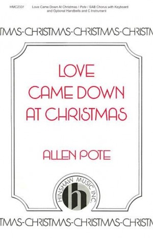 Allen Pote: Love Came Down At Christmas