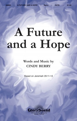 Cindy Berry: A Future and a Hope
