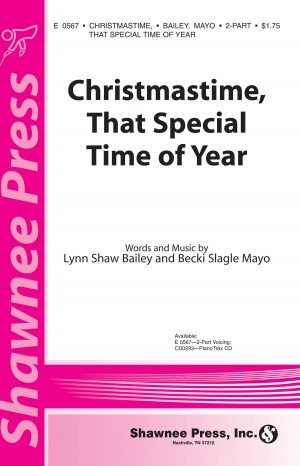 Becki Slagle Mayo_Lynn Shaw Bailey: Christmastime, That Special Time of Year
