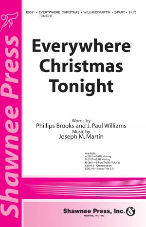 J. Paul Williams_Joseph Martin_Phillip Brooks: Everywhere Christmas Tonight Product Image