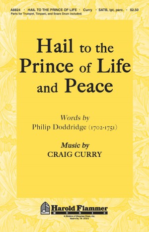 Craig Curry: Hail to the Prince of Life and Peace