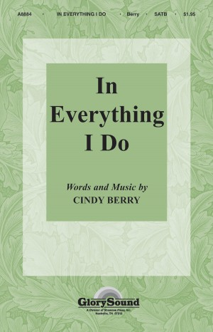 Cindy Berry: In Everything I Do