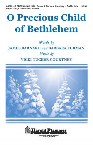 Vicki Tucker Courtney: O Precious Child of Bethlehem