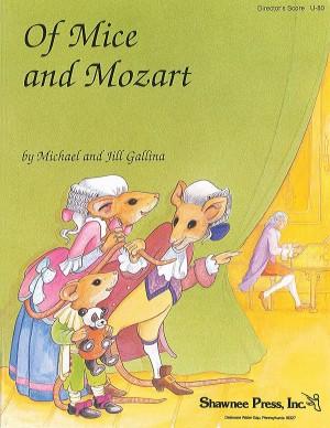 Jill Gallina_Michael Gallina_Wolfgang Amadeus Mozart: Of Mice and Mozart