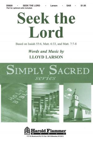 Lloyd Larson: Seek the Lord