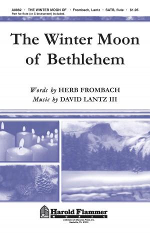 David Lantz III: The Winter Moon of Bethlehem
