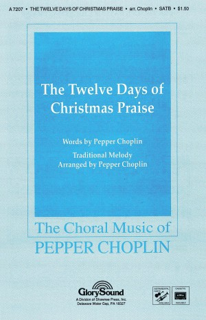 Pepper Choplin: The Twelve Days of Christmas Praise