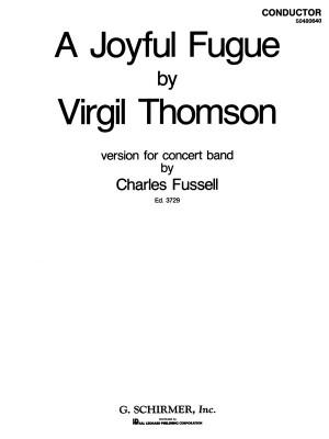 Virgil Thomson: A Joyful Fugue (Concert Band Score)