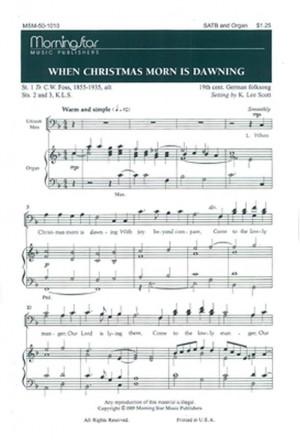 K. Lee Scott: When Christmas Morn Is Dawning