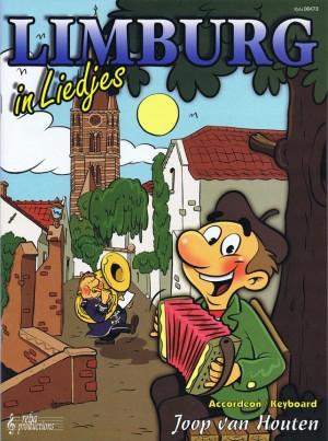 J. van Houten: Limburg In Liedjes