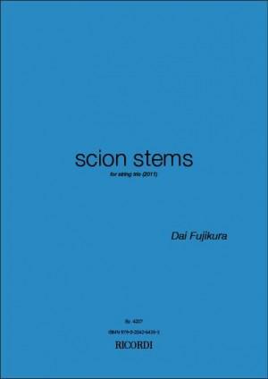 Dai Fujikura: Scion Stems