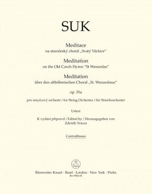 """Suk, Josef: Meditation on the Old Czech Hymn """"St Wenceslas"""" for String Orchestra op. 35a"""