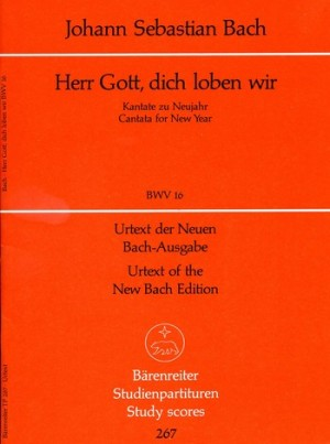 Bach, JS: Cantata No. 16: Herr Gott, dich loben wir (BWV 16) (Urtext)
