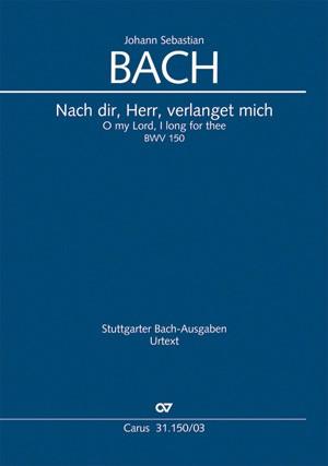 Bach: Nach dir, Herr, verlanget mich (BWV 150; h-Moll)