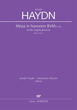 Haydn: Große Orgelsolomesse in Es (Hob. XXII:4; Es-Dur)