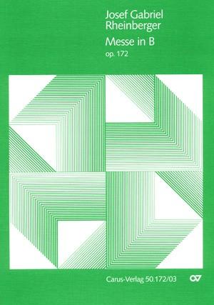 Rheinberger: Missa in B (Op.172; B-Dur)