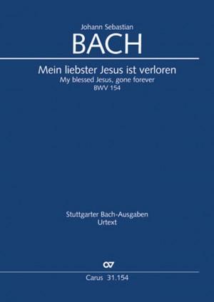 Bach, JS: Mein liebster Jesus ist verloren BWV154