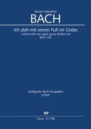 Bach, JS: Ich steh mit einem Fuß im Grabe BWV156
