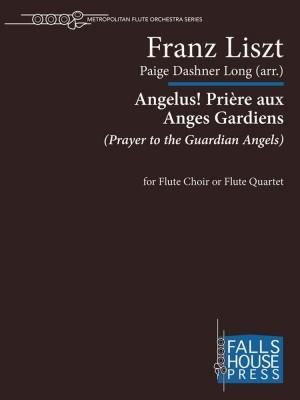 Franz Liszt: Angelus Priere Aux Anges Gardiens