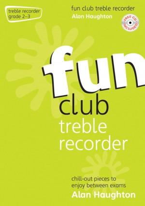 Haughton: Fun Club Treble Recorder - Grade 2-3