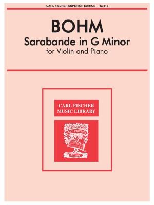 Carl Bohm: Sarabande In G Minor