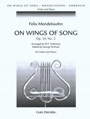 Mendelssohn Bartholdy, F: Auf Flügeln des Gesanges/On Wings of Song op. 34/2